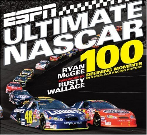ESPN Ultimate NASCAR: The 100 Defining Moments: Mcgee, Ryan; Wallace,