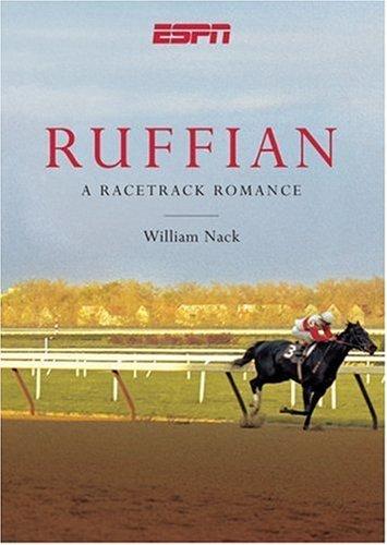9781933060309: Ruffian: A Racetrack Romance