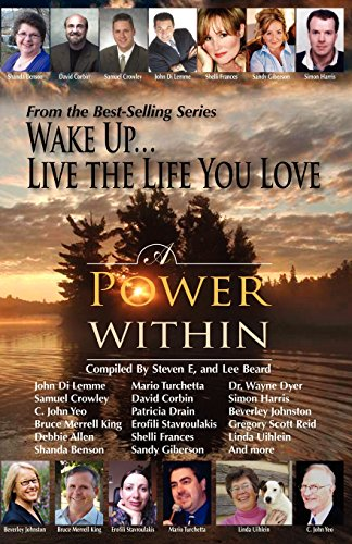 9781933063041: Wake Up . . . Live the Life You Love: A Power Within