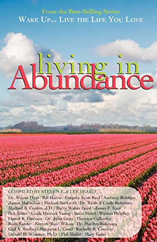 9781933063096: Wake Up...Live the Life You Love: Living in Abundance