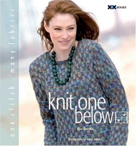 9781933064130: Knit One Below: One Stitch, Many Fabrics