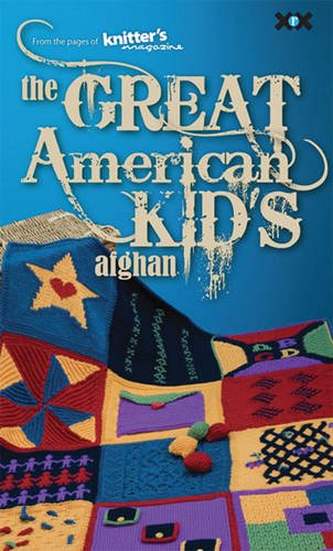 9781933064239: The Great American Kid's Afghan.