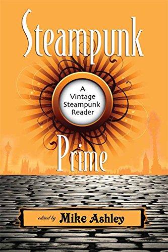9781933065182: Steampunk Prime: A Vintage Steampunk Reader