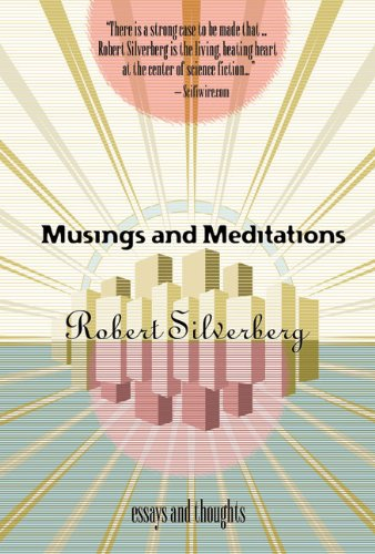 Musings and Meditations: Essays and Thoughts: Silverberg, Robert