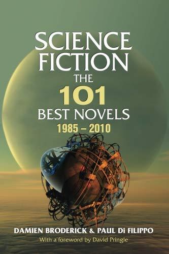 9781933065397: Science Fiction: The 101 Best Novels 1985–2010