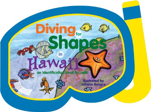 Diving for Shapes in Hawaii : An: Jane Gillespie