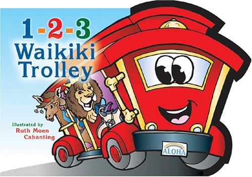 9781933067063: 1-2-3 Waikiki Trolley