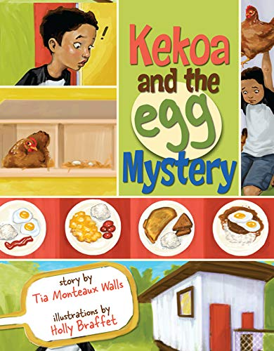 Kekoa and the Egg Mystery [First Printing Signed By Author]: Walls, Tia Monteaux