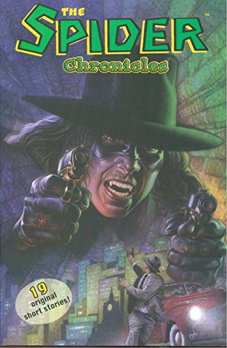 The Spider Chronicles (New Printing): Denton, Shannon, Englehart,