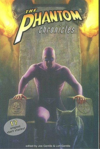 The Phantom Chronicles: New Tales Of The Ghost Who Walks!: Clay and Susan Griffith, Dan Wickline, ...