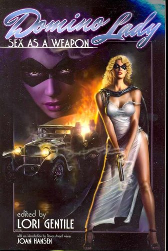 Domino Lady : Sex As a Weapon (The Domino Lady and the Crimson Dragon; Blondes in Chains; Target : ...