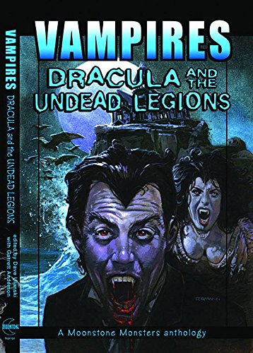 Vampires: Dracula And The Undead Legions (A: L. A. Banks;