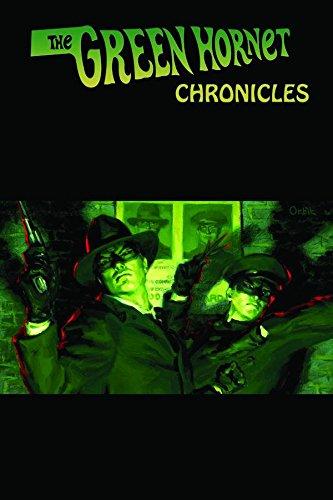 The Green Hornet Chronicles: Harlan Ellison; Robert Greenberger; Greg Cox; Will Murray; Ron Fortier...