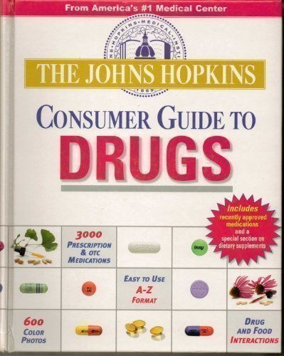 9781933087184: The Johns Hopkins Consumer Guide To Drugs
