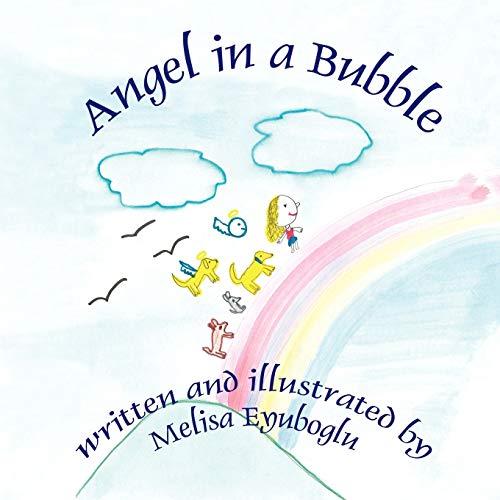 9781933090481: Angel in a Bubble