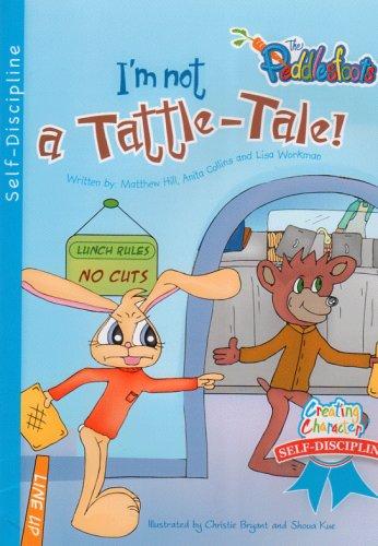9781933101545: Im Not a Tattle-Tale (Peddlesfoots, First Grade)