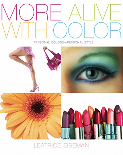 9781933102092: More Alive With Color: Personal Colors - Personal Style (Capital Lifestyles)