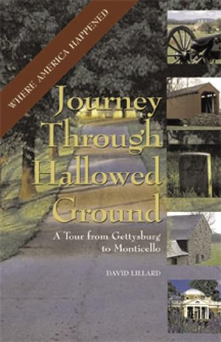 9781933102245: Journey Through Hallowed Ground: A Tour from Gettysburg to Monticello (Capital Travels)