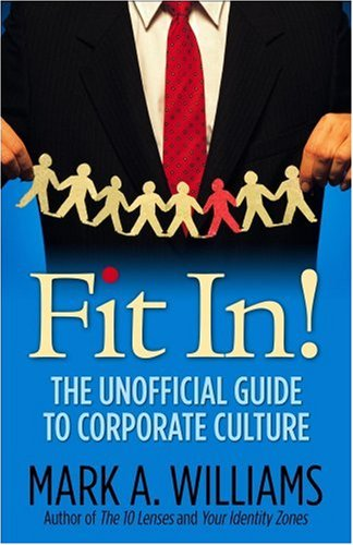 9781933102375: Fit In!: The Unofficial Guide to Corporate Culture