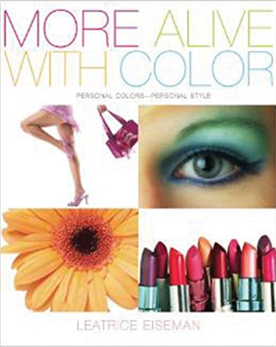 9781933102412: More Alive with Color: Personal Colors - Personal Style (Capital Lifestyles)