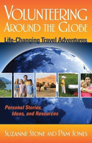 9781933102511: Volunteering Around the Globe: Life Changing Travel Adventures (Capital Travel Series)