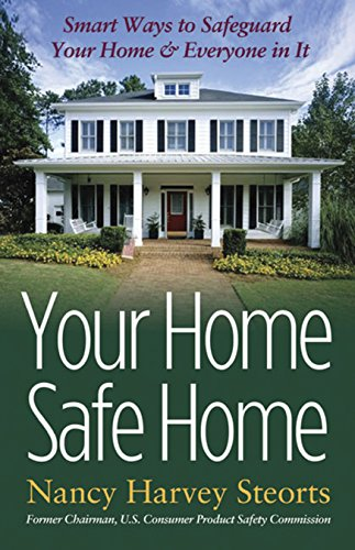 Your Home Safe Home: Smart Ways to Safeguard Your Home and Everyone In It (Capital Ideas (Capital ...