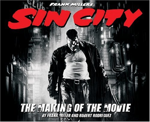 9781933104003: Frank Miller's Sin City: The Making of the Movie