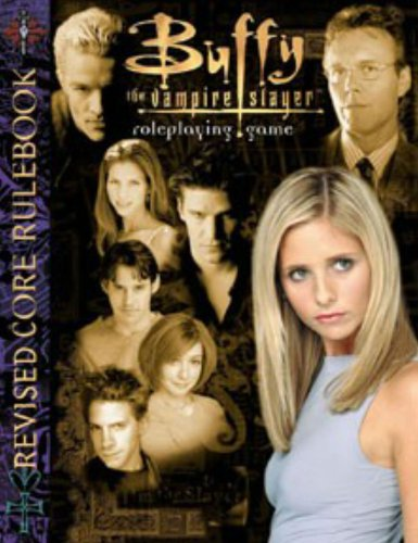 9781933105109: Buffy The Vampire Slayer Roleplaying Game: Core Rulebook