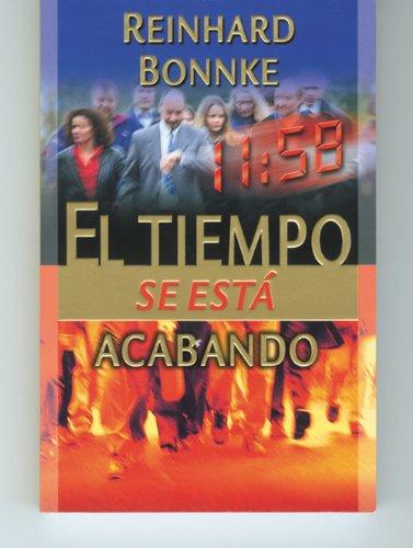 El Tiempo Se Esta Acabando/Time Is Running: Bonnke, Reinhard