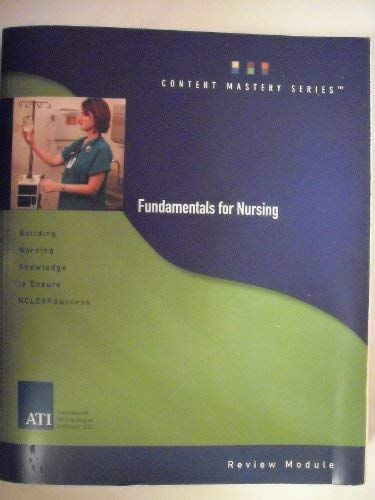 Fundamentals for Nursing, Content Mastery Series, Review: LLC Assessment Technologies