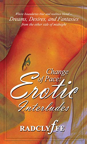 Change of Pace (Erotic Interludes): Radclyffe