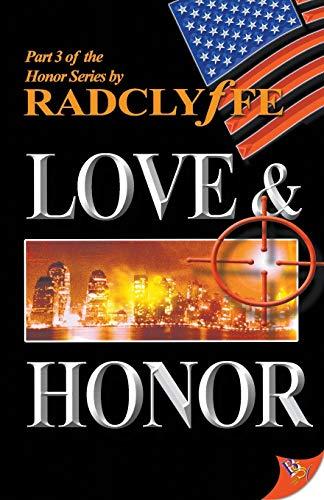 Love & Honor (Honor Series): Radclyffe