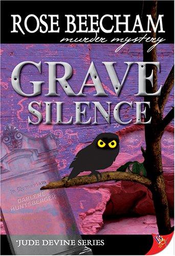 Grave Silence: Beecham, Rose