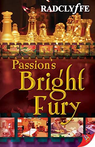 Passion's Bright Fury: Radclyffe
