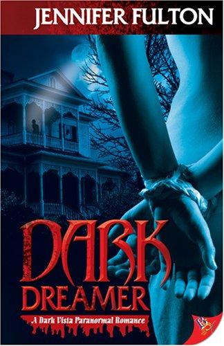 9781933110745: Dark Dreamer: A Dark Vista Romance