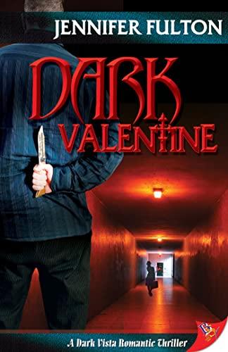 9781933110790: Dark Valentine (Dark Vista Romance Thriller)