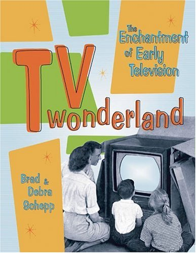 9781933112053: TV Wonderland: The Enchantment of Early Television