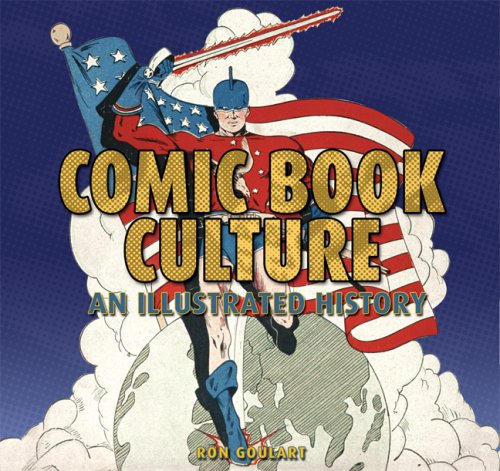 9781933112312: Comic Book Culture: An Illustrated History