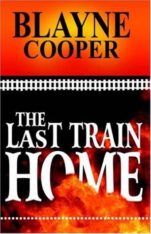 9781933113265: The Last Train Home