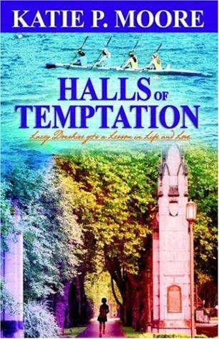 Halls Of Temptation: Katie P. Moore