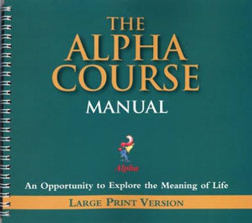 Alpha Course Manual Large Print