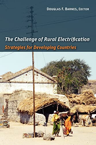 9781933115436: The Challenge of Rural Electrification: Strategies for Developing Countries (Rff Press)
