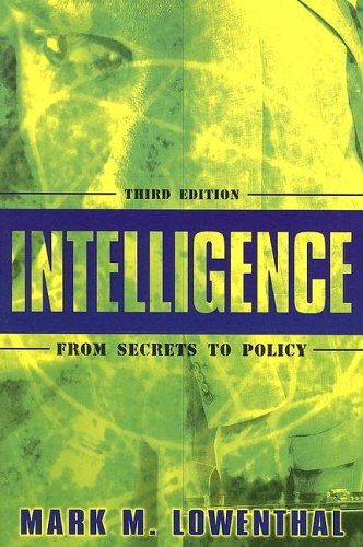 9781933116020: Intelligence: From Secrets to Policy(3rd Edition)