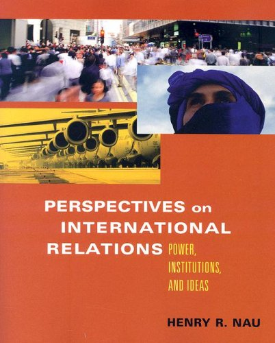 9781933116464: Perspectives on International Relations: Power, Institutions, And Ideas