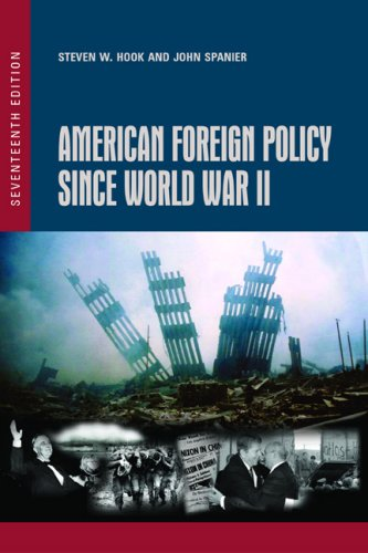 9781933116716: American Foreign Policy Since World War II, 17th Edition