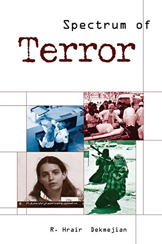 Spectrum of Terror: Dekmejian, R. Hrair