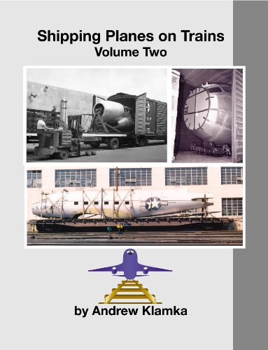 9781933117102: Shipping Planes on Trains Volume Two