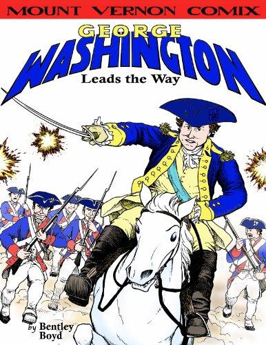 9781933122441: George Washington Leads the Way (Mount Vernon Comix)