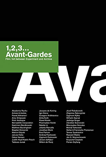 1,2,3... Avant-Gardes: Film/Art between Experiment and Archive