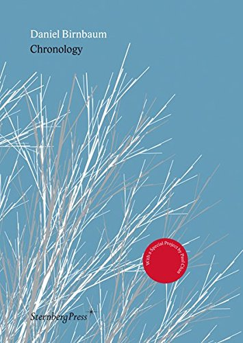 9781933128313: Daniel Birnbaum: Chronology